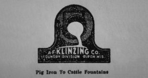 """A.F.Klinzing Foundry Division logo. """"Pig Iron To Cattle Fountains""""."""