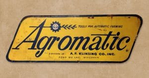 Agromatic a Division of A. F. Klinzing Co., Inc. metal sign.