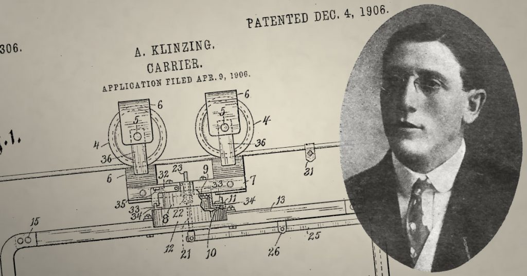 "August F Klinzing inventor of the ""Klinzing Carrier"", U.S. Pat No. 837,306."